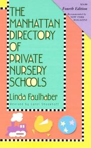 Cover of: The Manhattan directory of private nursery schools | Linda Faulhaber