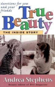 Cover of: True Beauty: The Inside Story | Andrea Stephens