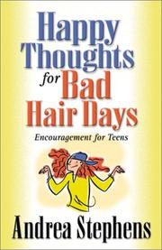 Cover of: Happy Thoughts for Bad Hair Days by Andrea Stephens