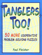 Cover of: Tanglers, too | Paul Fleisher