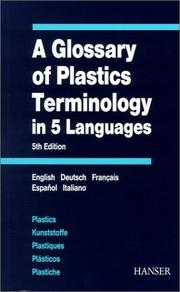 Cover of: A Glossary of Plastics Terminology in 5 Languages | W. Glenz