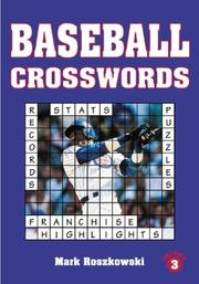 Cover of: Baseball crosswords by Mark Roszkowski