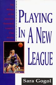 Cover of: Playing in a new league | Sara Gogol