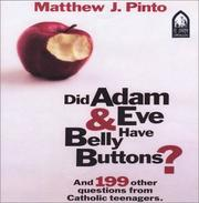 Cover of: Did Adam & Eve Have Belly Buttons? | Matthew J. Pinto