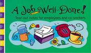 Cover of: A Job Well Done by Sourcebooks