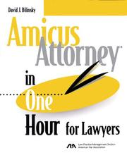 Cover of: Amicus attorney in one hour for lawyers | David J. Bilinsky