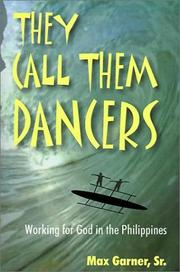 Cover of: They call them dancers | Max Garner