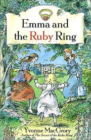 Cover of: Emma and the ruby ring | Yvonne MacGrory