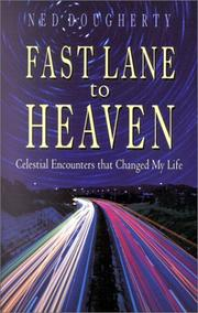 Cover of: Fast Lane to Heaven by Ned Dougherty