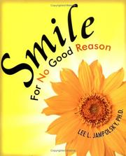 Cover of: Smile for No Good Reason by Lee L. Jampolsky