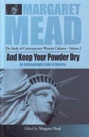 Cover of: And keep your powder dry | Margaret Mead