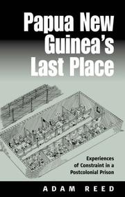 Cover of: Papua New Guinea's Last Place | Adam Douglas Evelyn Reed