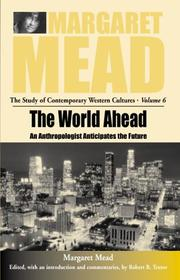 Cover of: The world ahead | Margaret Mead