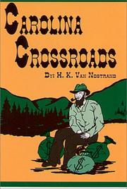 Cover of: Carolina crossroads | H. K. Van Nostrand