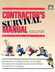 Cover of: Contractor's Survival Manual by William D. Mitchell
