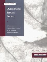 Cover of: Overcoming Specific Phobias - Client Manual | Edmund J. Bourne