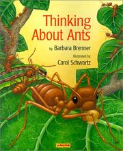 Cover of: Thinking About Ants | Barbara Brenner