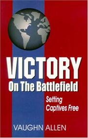 Cover of: Victory on the Battlefield by Vaughn Allen