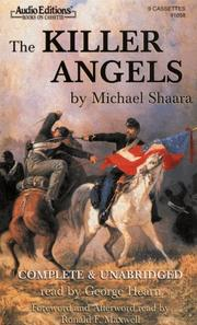the story of the american civil war in killer angels Gettysburg-watch this epic story in the battle  colorized american civil war  author of what is perhaps the best novel about the civil war, the killer angels.