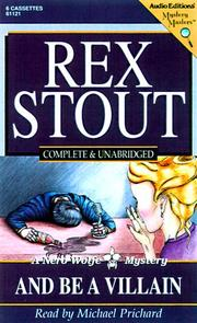 Cover of: And Be a Villain (Stout, Rex) | Rex Stout