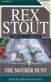 Cover of: The Mother Hunt (Stout, Rex) | Rex Stout