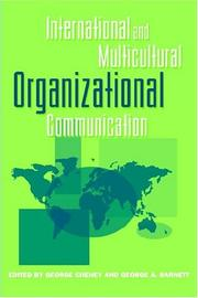 Cover of: International and multicultural organizational communication | George Cheney, George A. Barnett