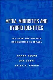Cover of: Media, Minorities, And Hybrid Identities | Akiba A. Cohen
