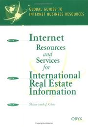 Cover of: Internet Resources and Services for International Real Estate Information | Sheau-yueh J. Chao