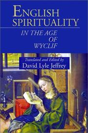Cover of: English Spirituality in the Age of Wyclif by David Lyle Jeffrey