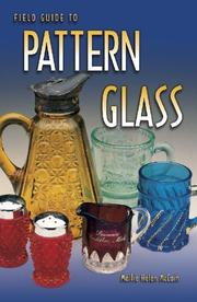 Cover of: Field guide to pattern glass | Mollie Helen McCain