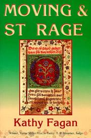Cover of: Moving & St. Rage by Kathy Fagan