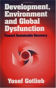 Cover of: Development, environment and global dysfunction | Yosef Gotlieb