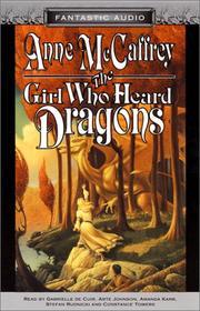 The Girl Who Heard Dragons (Pern #8.5)