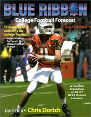 Cover of: Blue Ribbon College Football Forecast, 2002 (Chris Dortch's College Football Forecast) | Chris Dortch