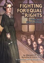 Cover of: Fighting for Equal Rights | Maryann N. Weidt