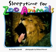 Cover of: Sleepytime for Zoo Animals (Zoo Animals (Abdo)) by Caroline Arnold