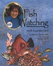 Cover of: Fish watching with Eugenie Clark by Michael Elsohn Ross