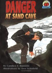 Cover of: Danger at Sand Cave (On My Own History) by Candice F. Ransom