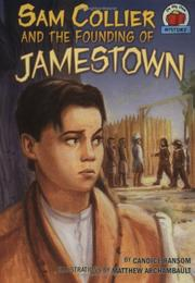 Cover of: Sam Collier and the founding of Jamestown | Candice F. Ransom