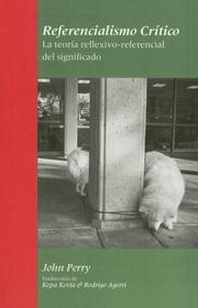 Cover of: Referencialismo critico by John Perry