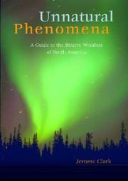 Cover of: Unnatural Phenomena | Jerome Clark