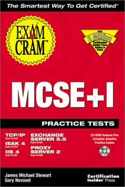 Cover of: MCSE+I Practice Test Exam Cram: Exam | James Michael Stewart