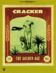 Cover of: The Golden Age (Authentic Guitar-Tab) | Cracker