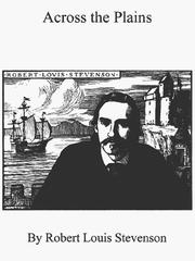 Cover of: Across the plains | Robert Louis Stevenson
