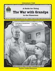 Cover of: A Guide for Using The War with Grandpa in the Classroom | KAREN LEIVISKA