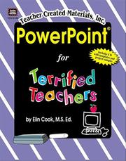 Cover of: PowerPoint for terrified teachers | Elin K. Cook