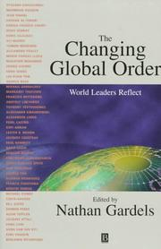 Cover of: The changing global order | Nathan Gardels