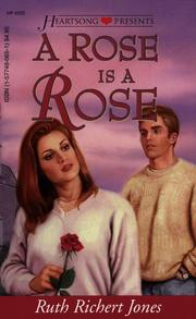 Cover of: A Rose is a Rose (Heartsong Presents #225) | Ruth Richert Jones