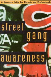 Cover of: Street gang awareness by Steven L. Sachs