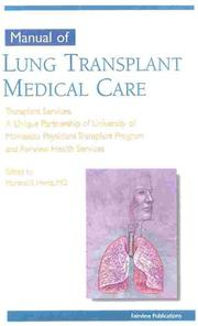 Cover of: Manual of Lung Transplant Medical Care | Marshall I., M.D. Hertz